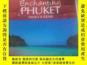 二手書博民逛書店Enchanting罕見PHUKET SAMUI & KRABIY292899 MICK SHIPPEN A