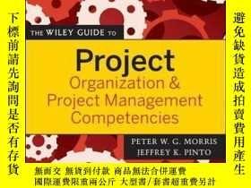 二手書博民逛書店The罕見Wiley Guide to Project Organization and Project Mana