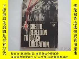 二手書博民逛書店ghetto罕見rebellion to black liberationY78638