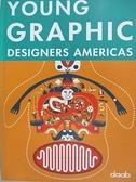 【書寶二手書T3/廣告_J8T】Young Graphic Designers Americas_Not Available (NA)
