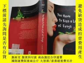 二手書博民逛書店You罕見have to kiss a lot of frogs