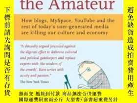 二手書博民逛書店The罕見Cult Of The AmateurY364682 Andrew Keen Nicholas Br