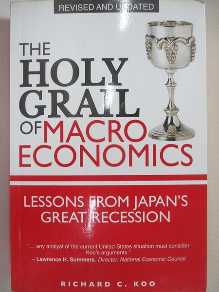 【書寶二手書T1/歷史_D3R】The Holy Grail of Macroeconomics: Lessons from Japans…