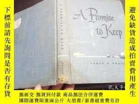 二手書博民逛書店A罕見PROMISE TO KEEP 大32開硬精裝 原版英法德意等外文書 Y274511 james d.s