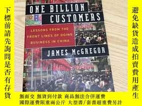 二手書博民逛書店ONE罕見BILLION CUSTOMERSY170102 JA
