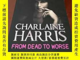 二手書博民逛書店CHARLAINE罕見HARRIS FROM DEAD TO W