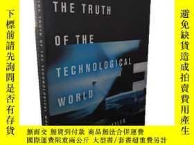二手書博民逛書店The罕見Truth of the Technological