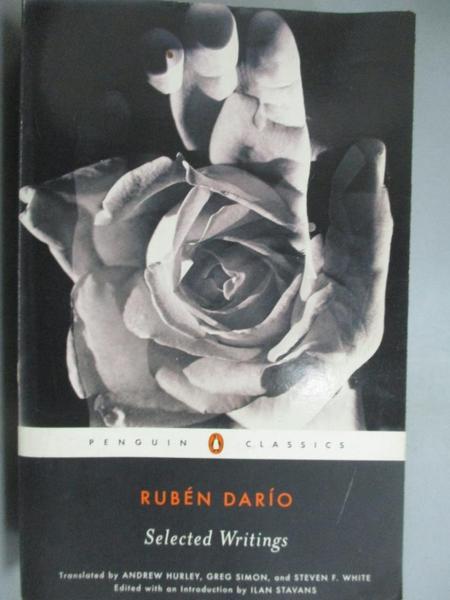 【書寶二手書T5/原文小說_KJN】Selected Writings_Rubén Dario