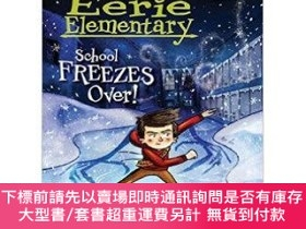 二手書博民逛書店罕見原版 School Freezes Over! A Branches Book (Eerie Elem