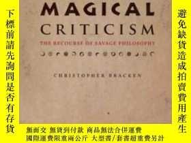二手書博民逛書店【罕見】Magical Criticism: The Recou