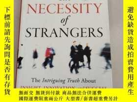 二手書博民逛書店The罕見NECESSITY of STRANGERS: The Intriguing Truth About I