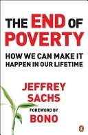 二手書博民逛書店《The End of Poverty: How We Can Make it Happen in Our Lifetime》 R2Y ISBN:0141018666