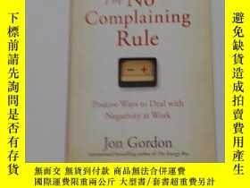 二手書博民逛書店The罕見No Complaining Rule: Positi
