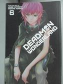 【書寶二手書T5/原文小說_GKF】Deadman Wonderland 6_Kataoka, Jinsei/ Kondou, Kazuma (ILT)