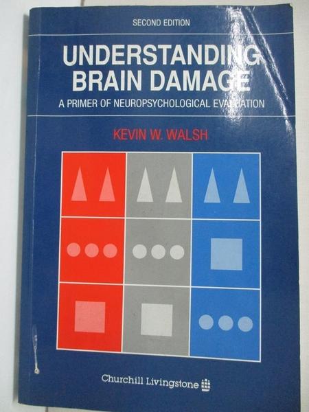 【書寶二手書T6/大學理工醫_KFT】Understanding Brain Damage_Kevin W. Walsh