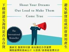 二手書博民逛書店The罕見List: Shout Your Dreams Out