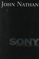 二手書博民逛書店 《Sony: The Private Life》 R2Y ISBN:0395893275