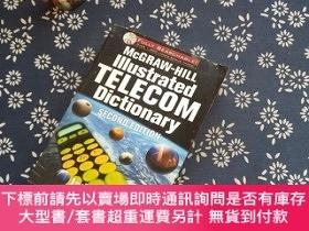 二手書博民逛書店McGRAW-HILL罕見IIIUstrated TELECOM DiCTIONARY SECOND EDITIO