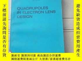 二手書博民逛書店quadrupoles罕見in electron lens design(P1962)Y173412