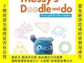 二手書博民逛書店Messy s罕見Doodle and Do: An Art Pad for MiY237948 Okido