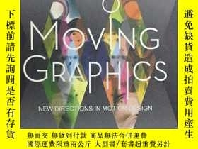 二手書博民逛書店Moving罕見Graphics NEW DIRECTIONS