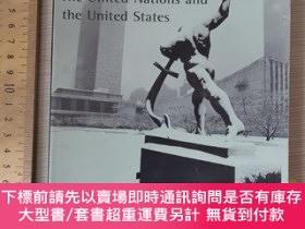 二手書博民逛書店The罕見next fifty years the united nations and united state