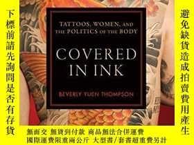 二手書博民逛書店Covered罕見in Ink: Tattoos, Women and the Politics of the B
