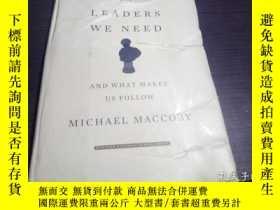 二手書博民逛書店The罕見Leaders We Need: And What Makes Us Follow 2007年 小16開