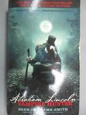 【書寶二手書T1/原文小說_NEW】Abraham Lincoln-Vampire Hunter_Seth Grahame-Smith