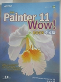 【書寶二手書T4/電腦_DPN】The Painter 11 Wow! Book中文版_附CD_Cher Threinen-Pendar...
