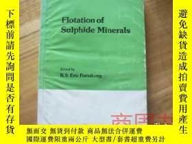 二手書博民逛書店【英文版】flotation罕見of sulphide mine