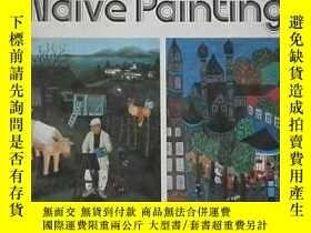 二手書博民逛書店Naive罕見painting(樸素的繪畫)Y9976 出版19