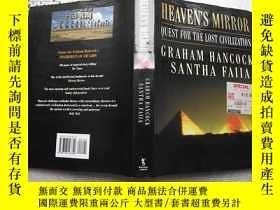 二手書博民逛書店英文原版精裝:HEAVEN S罕見MIRROR 天上的鏡子【大