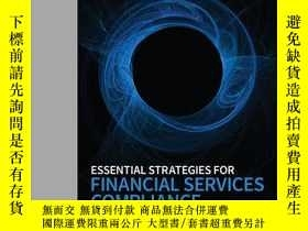 二手書博民逛書店Essential罕見Strategies for Financial Services Compliance,