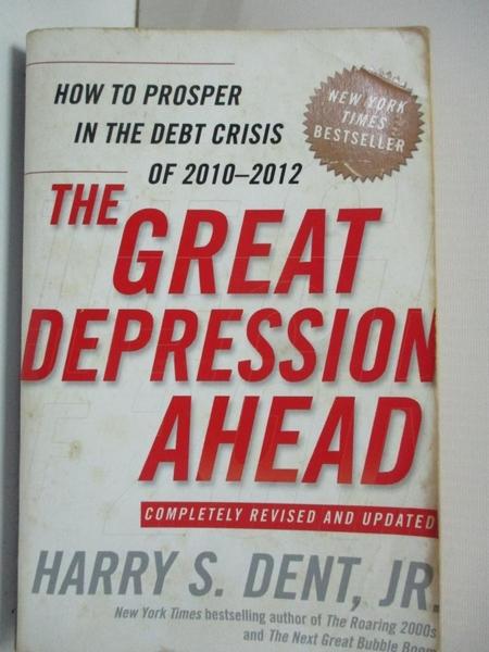 【書寶二手書T1/大學商學_B5R】The Great Depression Ahead: How to Prosper in the Debt…