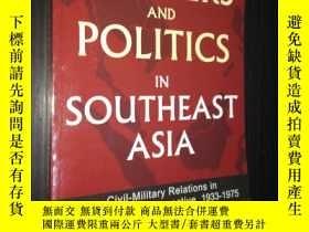 二手書博民逛書店Soldiers罕見and Politics in Southeast Asia-東南亞的軍人與政治(英文原版)奇