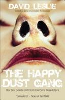 二手書《The Happy Dust Gang: How Sex, Scandal and Deceit Founded a Drugs Empire》 R2Y ISBN:1845962613
