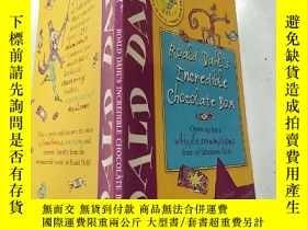 二手書博民逛書店Roald罕見dahl s Incredible chocolate box:Roald dahl不可思議的巧克力
