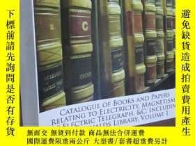 二手書博民逛書店Catalogue罕見of Books and Papers Relating to Electricity, M