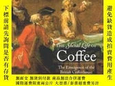 二手書博民逛書店The罕見Social Life Of CoffeeY364153 Brian Cowan Yale Univ