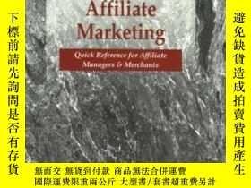 二手書博民逛書店A罕見Practical Guide To Affiliate Marketing: Quick Referenc