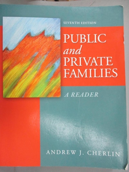 【書寶二手書T1/大學社科_XCC】Public and Private Families: A Reader_Cherlin, Andrew J.