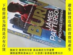 二手書博民逛書店Burn:James罕見Patterson【大32開 英文原版】Y16472 James Patterson