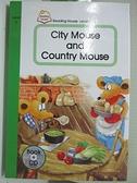 【書寶二手書T7/兒童文學_D6K】City Mouse and Country Mouse _精平裝: 平裝本