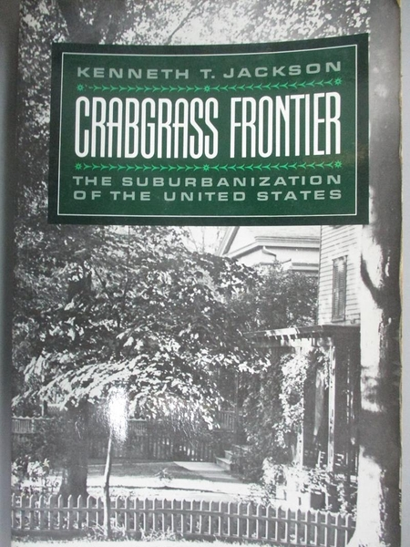 【書寶二手書T4/社會_KEE】Crabgrass Frontier: The Suburbanization of t