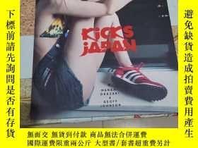 二手書博民逛書店Kicks罕見Japan: Japanese Sneaker C