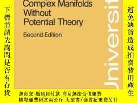 二手書博民逛書店Complex罕見Manifolds Without Potential TheoryY255562 Shii