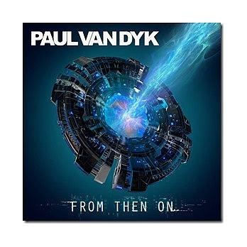 保羅凡戴克 魔神啟航 CD Paul van Dyk From Then On 免運 (購潮8)