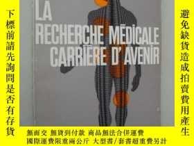 二手書博民逛書店法語原版罕見La Recherche Medicale carr