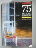【書寶二手書T4/原文小說_KCS】75 Readings an Anthology Second Edition